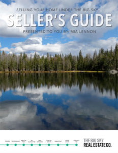 Mia Lennon's Big Sky Real Estate Seller's Guide